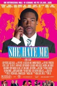 She Hate Me | Watch Movies Online
