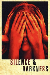 Silence & Darkness | Watch Movies Online