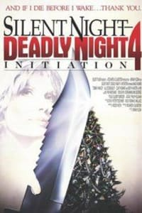 Silent Night, Deadly Night 4: Initiation | Bmovies