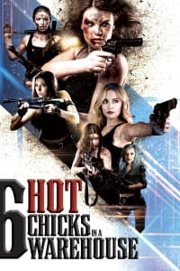 Six Hot Chicks in a Warehouse | Bmovies