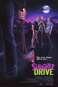 Slaughter Drive   Bmovies