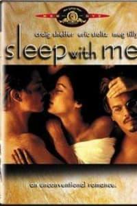 Sleep with Me   Bmovies