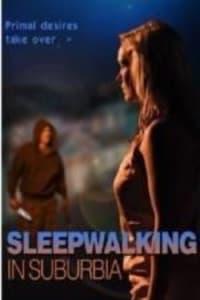 SleepWalking in Suburbia   Bmovies