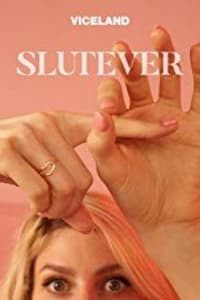Slutever - Season 2 | Bmovies
