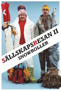 Snowroller - Sällskapsresan II   Watch Movies Online