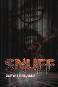 Snuff: Diary of a Serial Killer | Bmovies