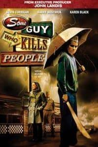 Some Guy Who Kills People | Bmovies