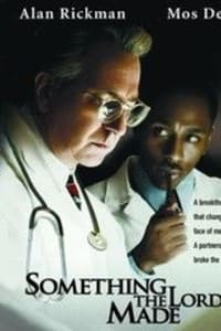 Something the Lord Made | Bmovies