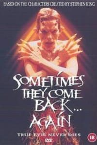 Sometimes They Come Back... Again | Bmovies