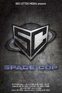 Space Cop | Bmovies
