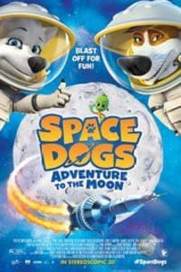 Space Dogs Adventure to the Moon | Bmovies