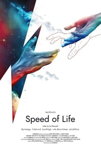 Speed of Life | Bmovies