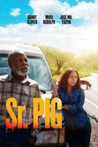 Sr. Pig | Bmovies