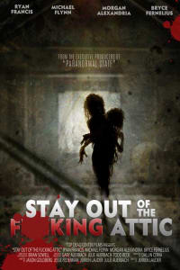 Stay Out of the F**king Attic | Bmovies