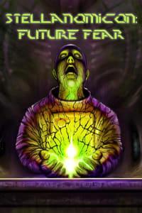 Stellanomicon: Future Fear | Watch Movies Online