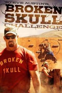 Steve Austin's Broken Skull Challenge - Season 02 | Bmovies