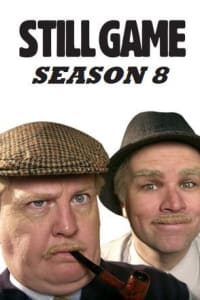 Still Game - Season 8 | Bmovies