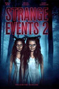 Strange Events 2 | Bmovies