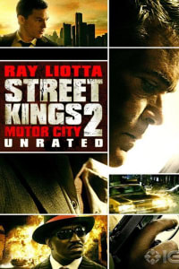 Street Kings 2: Motor City | Bmovies