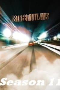 Street Outlaws - Season 11 | Bmovies