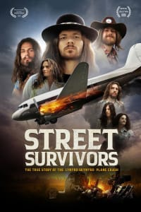 Street Survivors: The True Story of the Lynyrd Skynyrd Plane Crash | Bmovies