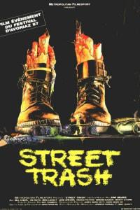 Street Trash | Bmovies