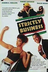 Strictly Business | Bmovies