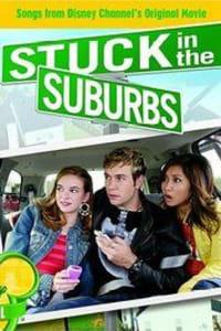 Stuck in the Suburbs | Bmovies