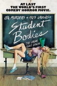 Student Bodies | Bmovies