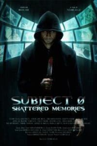 Subject 0: Shattered Memories | Bmovies