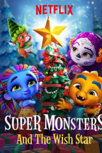 Super Monsters and the Wish Star   Bmovies