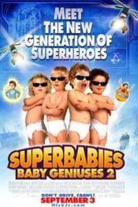 Superbabies: Baby Geniuses 2 | Bmovies