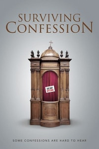 Surviving Confession   Bmovies
