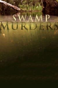 Swamp Murders - Season 5   Bmovies