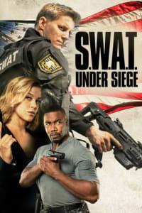 S.W.A.T.: Under Siege | Bmovies