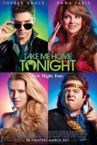 Take Me Home Tonight   Bmovies