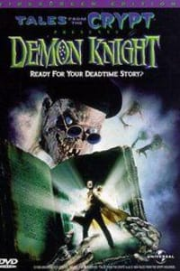 Tales from the Crypt: Demon Knight | Bmovies