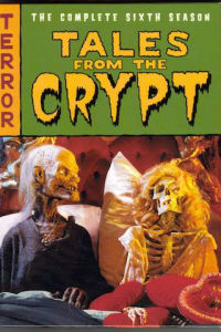 Tales From The Crypt - Season 6 | Bmovies