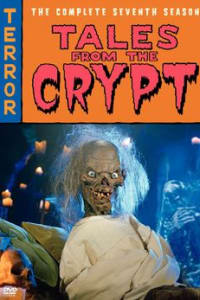 Tales From The Crypt - Season 7 | Bmovies