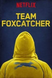Team Foxcatcher | Bmovies