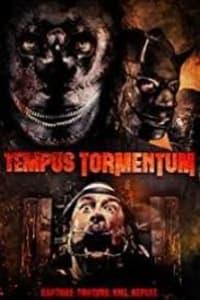 Tempus Tormentum | Bmovies
