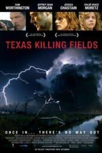 Texas Killing Fields | Bmovies
