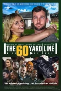 The 60 Yard Line | Bmovies