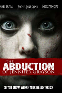 The Abduction of Jennifer Grayson | Bmovies