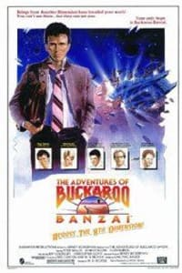 The Adventures of Buckaroo Banzai Across the 8th Dimension | Bmovies