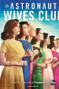 The Astronaut Wives Club - Season 1 | Bmovies