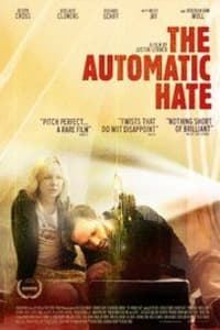 The Automatic Hate | Bmovies