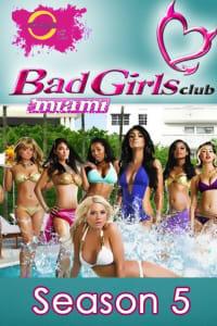 The Bad Girls Club - Season 5 | Bmovies