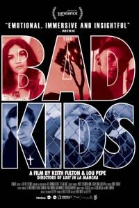 The Bad Kids | Bmovies