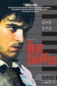 The Beat That My Heart Skipped | Bmovies